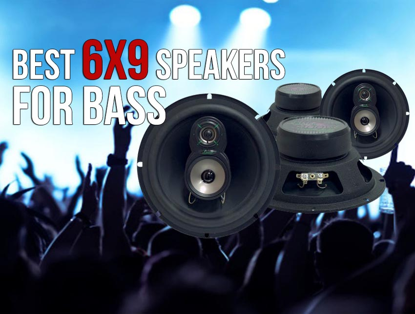 best-6x9-speakers-for-bass