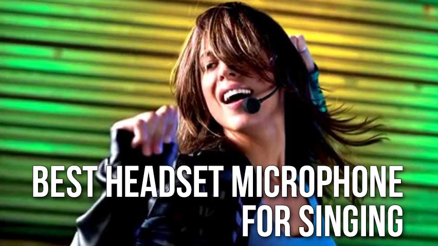best-headset-microphone-for-singing