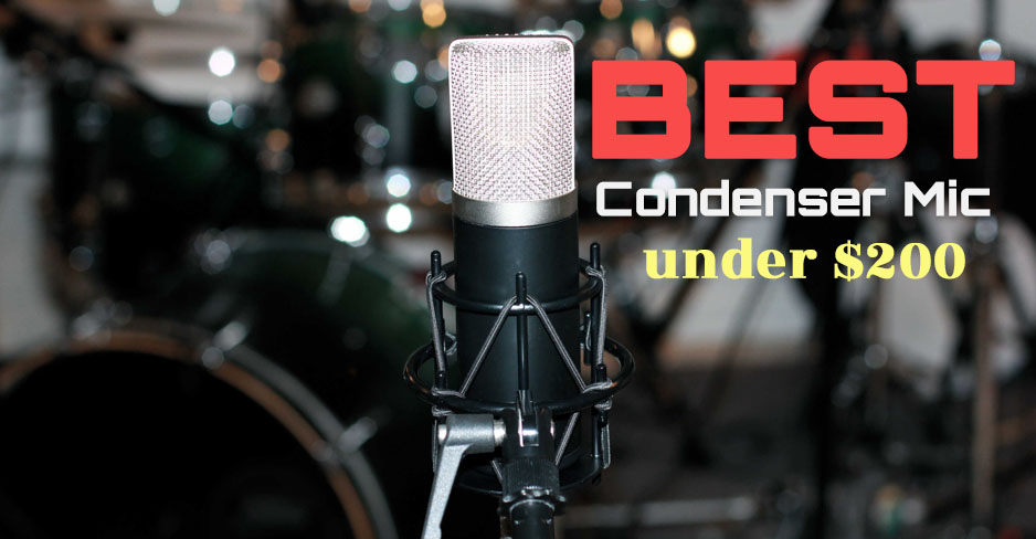 Condenser Mic Under $200 Reviews