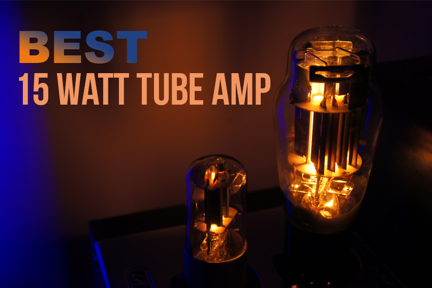 15 Watt Tube Amp