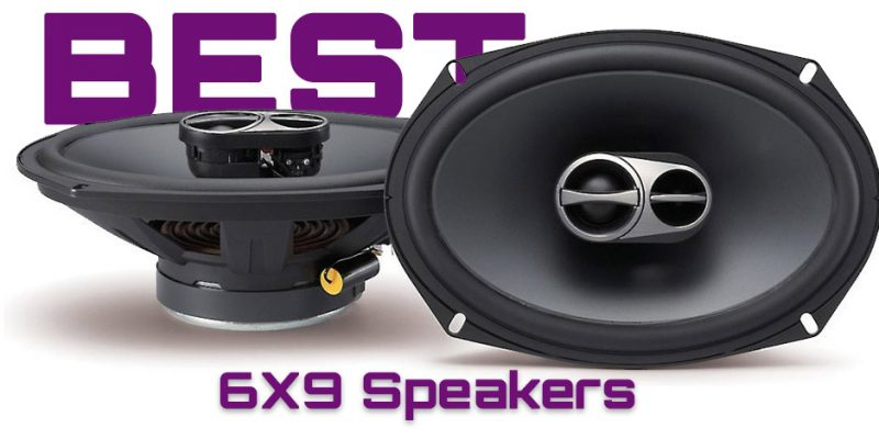 Best 6×9 Speakers of 2021